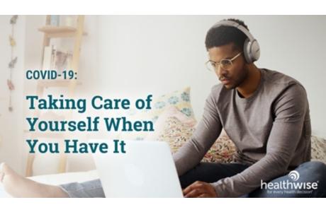 COVID-19: Cómo cuidarse cuando lo tiene